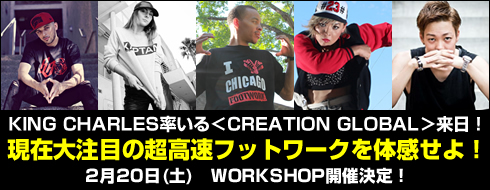 CREATION GLOBAL、KING CHARLES